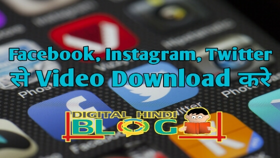 Download Videos from Facebook Instagram And Twitter