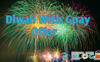 Diwali with Google Pay Offer