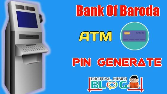 Bank Of Baroda ATM Pin Generate
